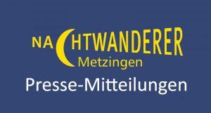 Pressemitteilungen-Nachtwanderer Metzingen